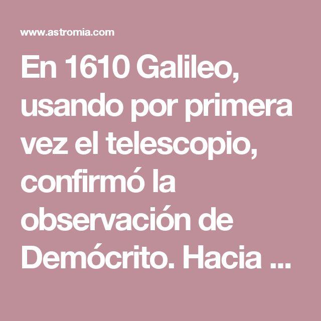 En 1610 Galileo, usando por primera vez el telescopio, confirmó la observación de Demócrito. Hacia 1773 Herschel, contando las estrellas que observaba en el firmamento, construyó una imagen de la Via Láctea como un disco estelar dentro del cual la Tierra se encuentra inmersa, pero no pudo calcular su tamaño. En 1912 la astrónoma Henrietta Leavitt descubrió la relación entre el periodo y la luminosidad de las estrellas llamadas variables cefeidas, lo que le permitió medir las distancias de…