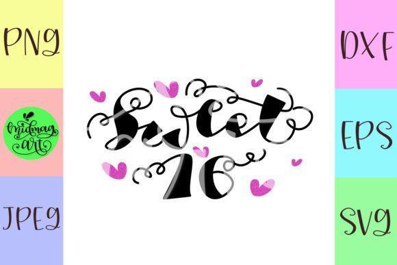 Sweet 16 Graphic By Midmagart Creative Fabrica Card Making Birthday 16th Birthday Sweet Sixteen