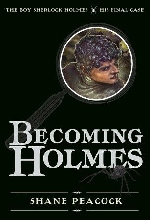 #SummerSlide #MiddleGrade  Becoming Sherlock is the final book in Shane Peacock's award-winning Boy Sherlock Holmes series, combining brilliant storytelling with fascinating historical detail, and a mystery worthy of one of the greatest sleuths in English literature.