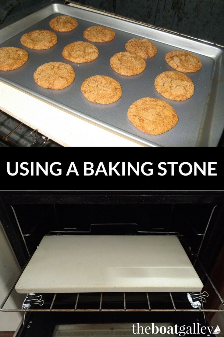 Using A Baking Stone The Boat Galley Cooking Stone Baking Stone Baking