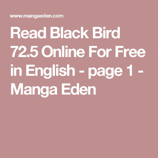 Read Black Bird 72.5 Online For Free in English - page 1 - Manga Eden