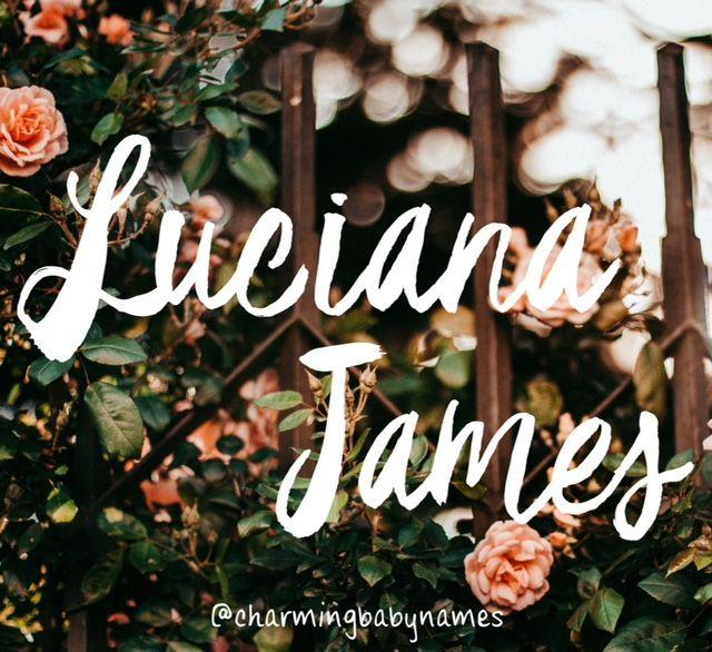Luciana James Charmingbabynames Unusual Baby Girl Names Baby Girl Names Uncommon Baby Names