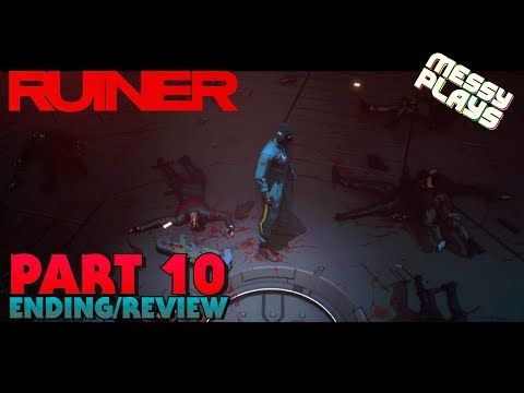 RUINER - Part #10 ENDING/REVIEW - LETS PLAY with Commentary - MESSYPLAYS