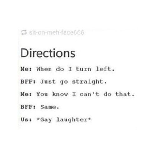 bff, directions, and me Bild