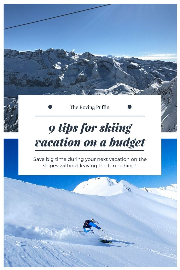 Our 9 amazing tips for cheap ski vaction. Saving big time on the slope is possible!