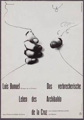 Hans Hillmann. Luis Buñuel (Ensayo de un Crimen), Das verbrecherische Leben des Archibaldo de la Cruz (Luis Buñuel [Ensayo de un Crimen], Th...