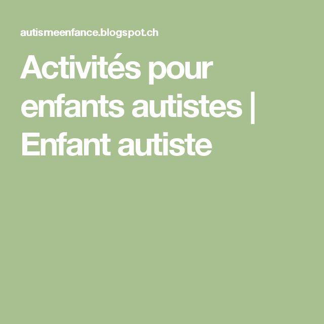 Activités pour enfants autistes | Enfant autiste