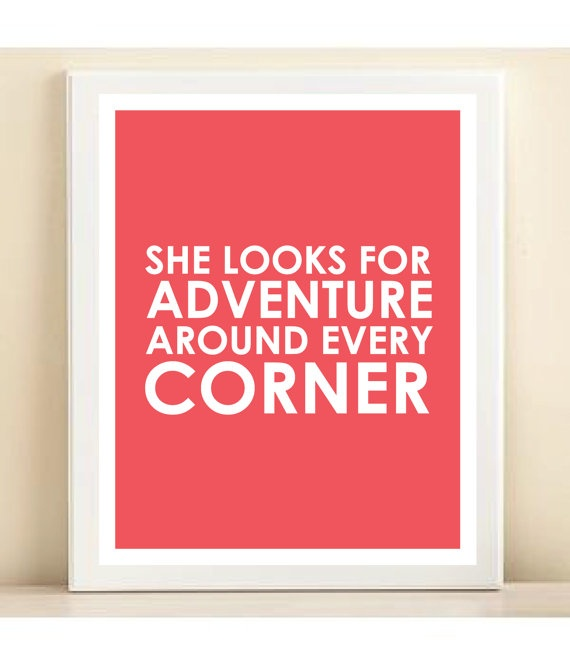 """she looks for adventure around every corner"" - etsy - AmandaCatherineDes"