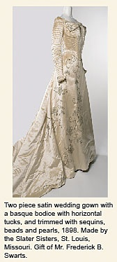 Satin Wedding Gown, 1898, Made by the Slater Sisters, St. Louis.: Wedding Dresses, Vintage Fashion, Satin Wedding Gowns, Slater Sisters, Antique Fashion