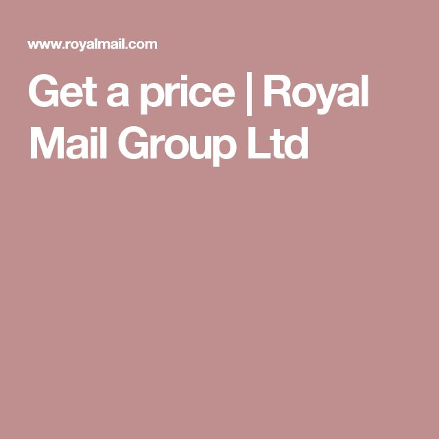 Get a price | Royal Mail Group Ltd