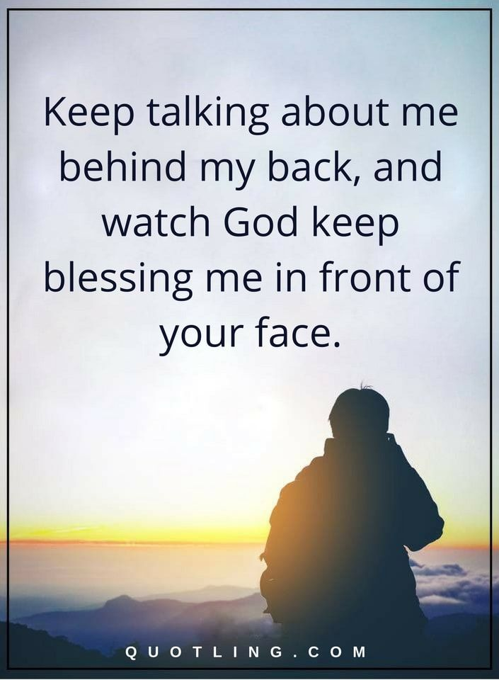 Karma Quotes Keep Talking About Me Behind My Back And Watch God