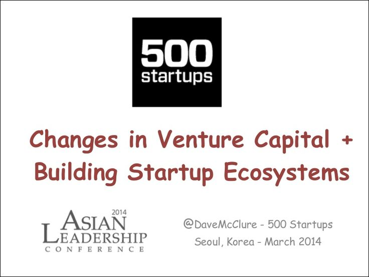 Changes in VC + Building Startup Ecosystems