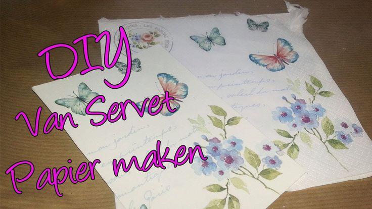 Hoe maak ik van een servet mooi papier? Leuke techniek waar je veel mee ...