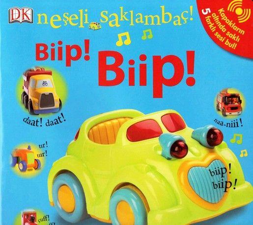 NEŞELİ SAKLAMBAÇ Biip ! Biip ! (0-2 Yaş)  Çocukların en sevdiği oyun olan saklambacı bu seride kitap sayfaları içinde oynayabilirsiniz. Renkli resimli pencerelerin altında kaybolan oyuncaklarını arayan minikler pencerelerin kaldırdıklarında çıkan seslere bayılıyorlar.