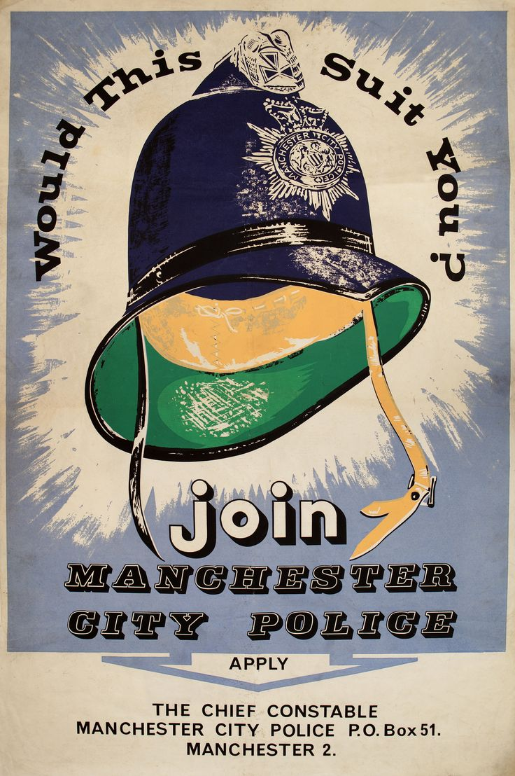 A Manchester City Police recruitment poster. For many years recruitment was a major issue for police forces. Long hours and poor pay made the service an unpopular career choice and much effort was put into finding new officers. We think this poster dates to the 1950s. www.gmpmuseum.co.uk