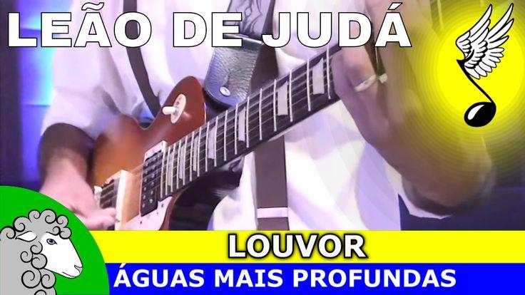 LEÃO DE JUDÁ ✝ louvores de adoração (hinos antigos com letra)