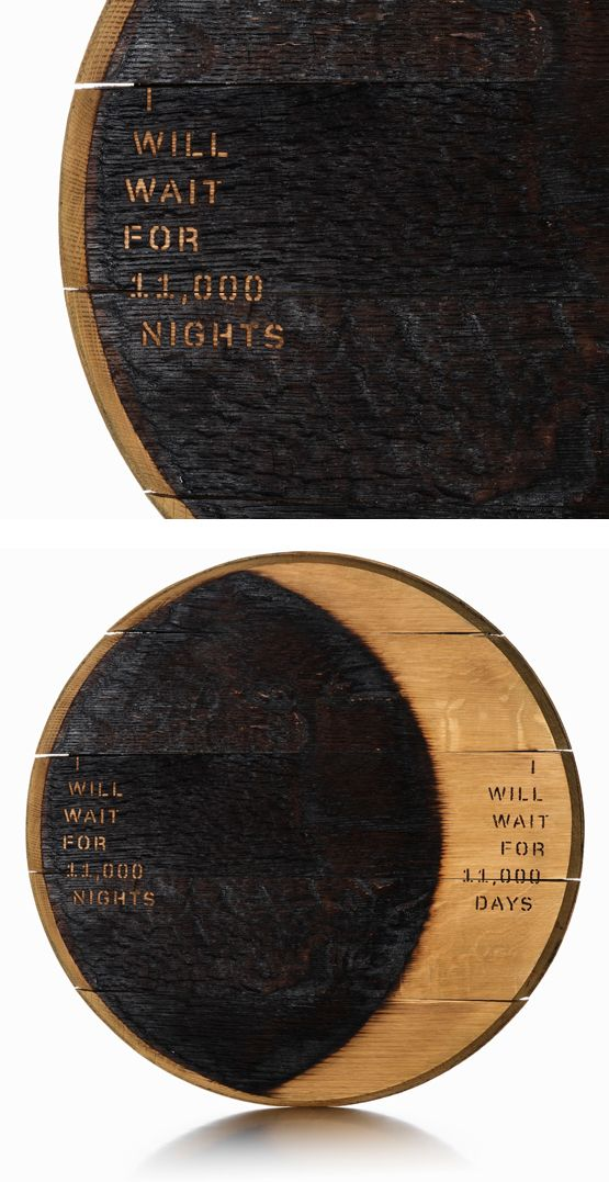 Johnson Banks: The oldest piece uses the simplest idea—just one barrel top sanded back and re-burnt to illustrate the 11,000 nights and days needed to create their oldest and most precious 30-year-old liquor.