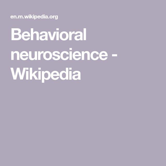 Behavioral neuroscience - Wikipedia