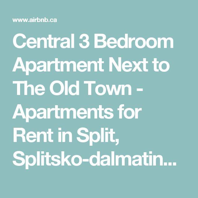 Central 3 Bedroom Apartment Next to The Old Town - Apartments for Rent in Split, Splitsko-dalmatinska županija, Croatia