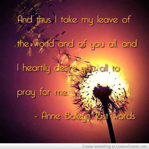 Anne Boleyn's last words.
