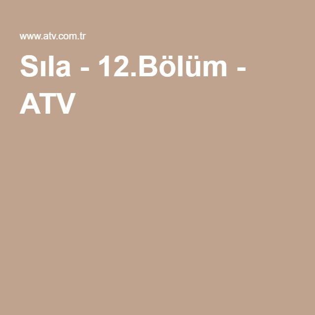Sıla - 12.Bölüm - ATV