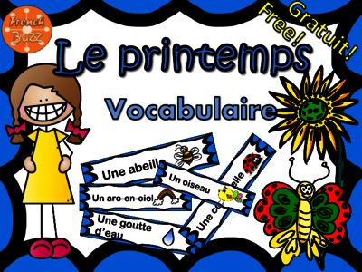 FREE French Spring Word Wall - Le printemps - vocabulaire from French Buzz on TeachersNotebook.com -  (11 pages)  - Le printemps vocabulaire mur de mots étiquettes images french français Spring