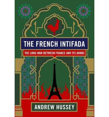 From the leading British commentator on France, this is an absorbing, vivid, and monumental account of the tortured relationship between France and its ex-colonies, from the first days of Empire to the ongoing eruptions of violence in the Parisian suburbs