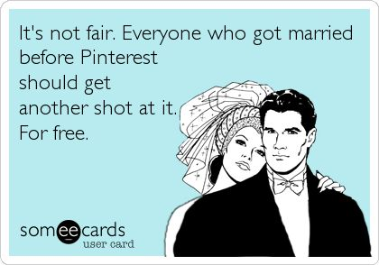 OMG Yes please!!! Everyone who got married before Pinterest should get another shot at it....