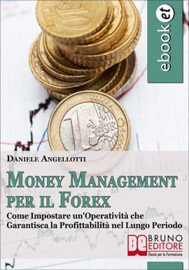 Come Impostare un'Operatività che Garantisca la Profittabilità nel Lungo Periodo #ebook #forex http://www.autostima.net/raccomanda/money-management-per-il-forex-daniele-angellotti/