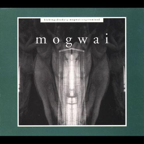 Kicking a Dead Pig: Mogwai Songs Remixed [Eye-Q] [CD]