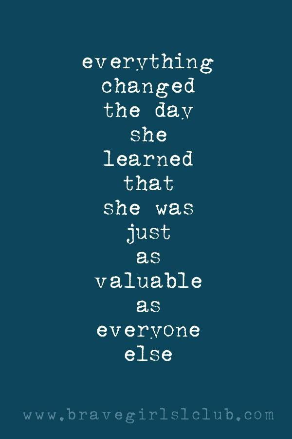 Brave Girls Club - Everything changed the day she learned that she was just as valuable as everyone else.
