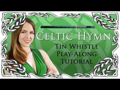 CELTIC HYMN (by aural axiom) EASY Tin Whistle Tabs/ Notes Tutorial