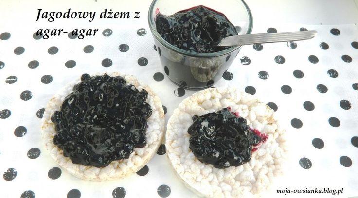 Smaczny i zdrowy- jagodowy dżem z agar-agar