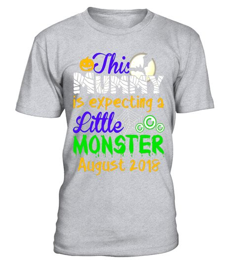 "# This Mummy Is Expecting A Little Monster August 2018 T-shirt .  Special Offer, not available in shops      Comes in a variety of styles and colours      Buy yours now before it is too late!      Secured payment via Visa / Mastercard / Amex / PayPal      How to place an order            Choose the model from the drop-down menu      Click on ""Buy it now""      Choose the size and the quantity      Add your delivery address and bank details      And that's it!      Tags: This t-shirt is a…"