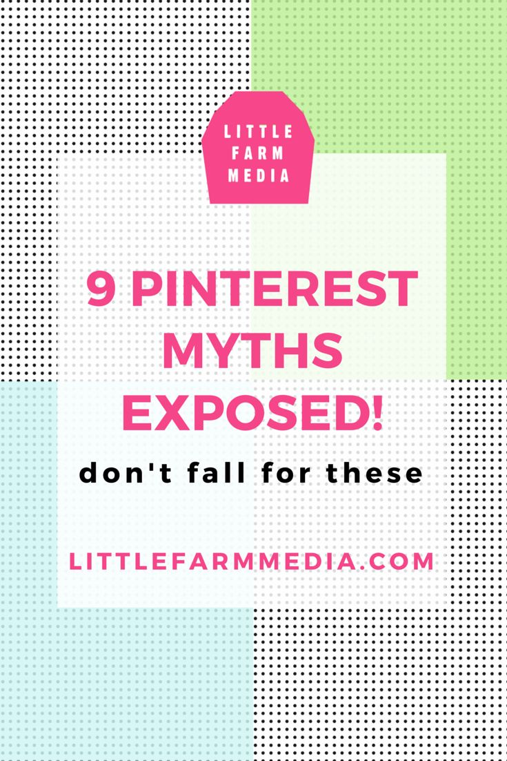 9 Pinterest myths exposed! Don't fall for these so you can be a smart pinner and grow your  following.