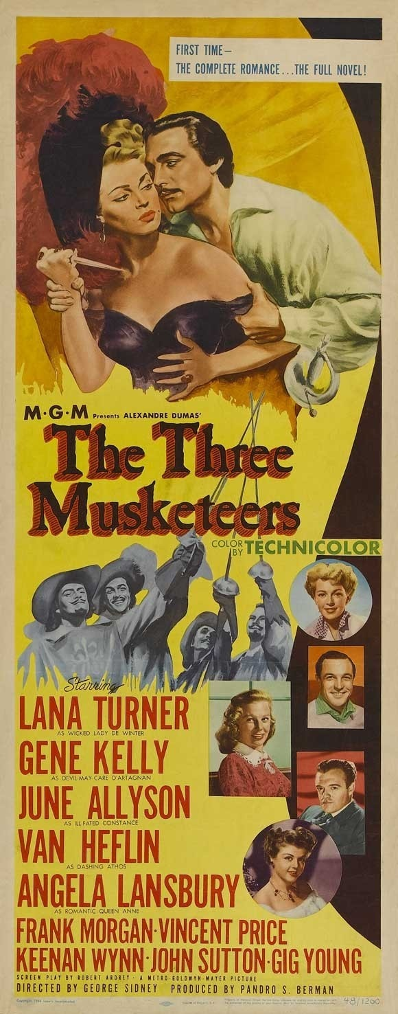 The Three Musketeers (1948) USA MGM D: George Sidney. Lana Turner, Gene Kelly, June Allyson, Van Heflin, Angela Lansbury, Vincent Price, Gig Young, Frank Morgan, Keenan Wynn. Seen 5/10/03