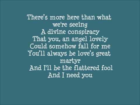 I'm not full country person, and haven't heard this song in forever... It came in my mind and will not leave. You know it's true, God gave me you.                                                  (God gave me you- Blake Shelton)