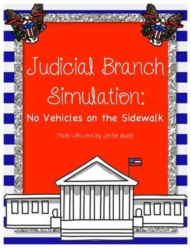 """The Judicial Branch interprets the law."" When I say this to my students for the first time, they all have the same blank look on their faces. My students always benefit from a simulation of what it means to ""interpret a law."" After completing this activity, they have a firm grasp on the importance of interpreting laws and the difficult decisions made by members of the Judicial Branch."
