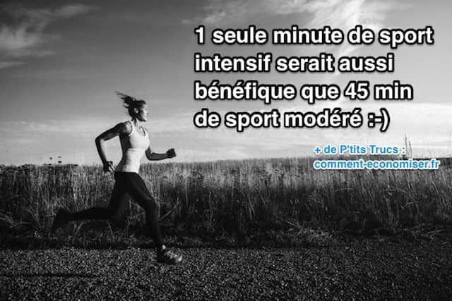 Comment 1 minute de sport intensif est aussi bénéfique que 45 min de sport à allure modérée.