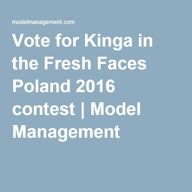 Vote for Kinga in the Fresh Faces Poland 2016 contest | Model Management