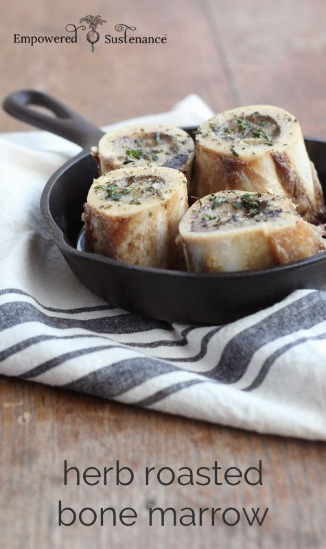 Herb Roasted Bone Marrow, and the benefits of this nutrient-dense superfoood