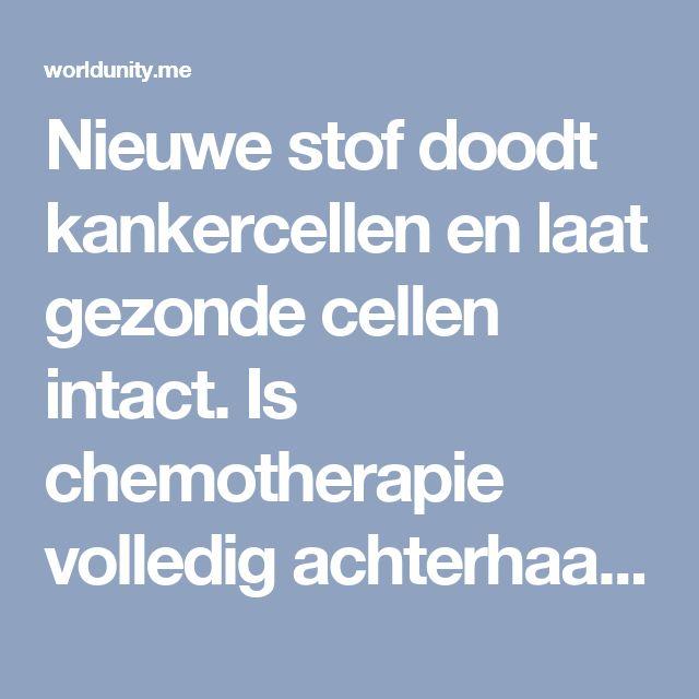 Nieuwe stof doodt kankercellen en laat gezonde cellen intact. Is chemotherapie volledig achterhaald?