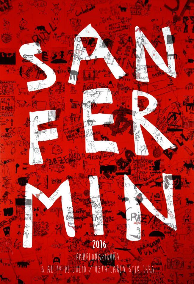 Cartel San Fermín 2016 Titulo: Sanmarrazkin Autores:Mikel Mendibil, Patricia Martiartu, Mikel Santos y Eneko Huarte