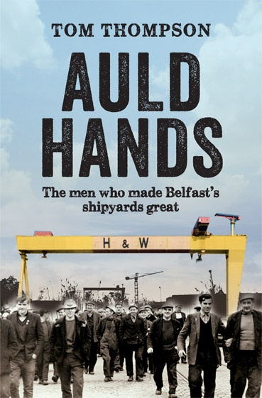 Cover of our new book Auld Hands by Tom Thompson.