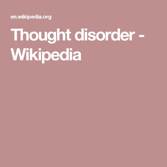 Thought disorder - Wikipedia