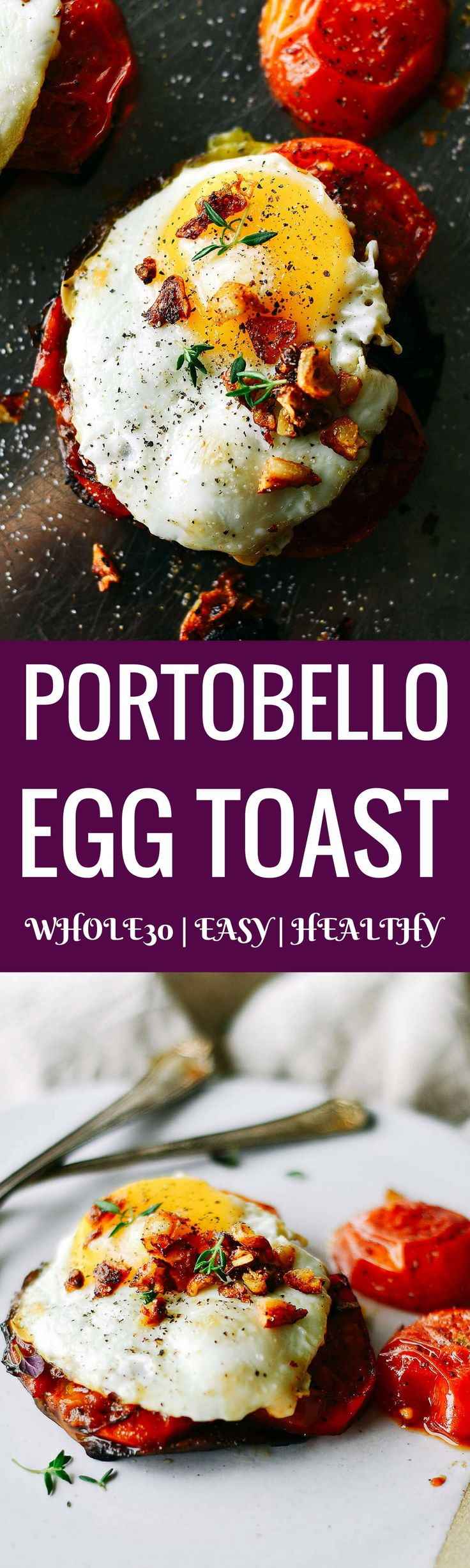 """Beautiful egg """"toast"""" with gorgeous roasted tomatoes and pan roasted portobello mushrooms. Topped off with GARLIC CRISPIES!!, fresh thyme, sea salt, and fresh cracked pepper. A quick, easy, whole30, and paleo breakfast!"""