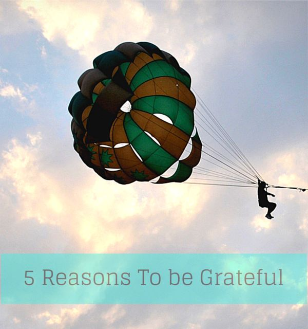 5 Reasons to be Grateful