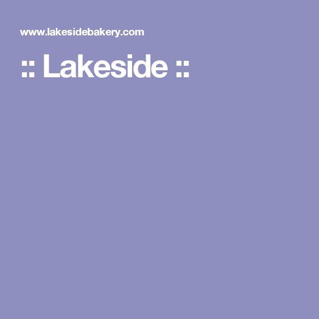 :: Lakeside ::