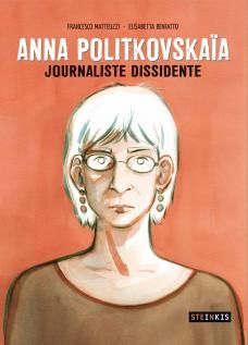 ANNA POLITKOVSKAÏA - Journaliste dissidente