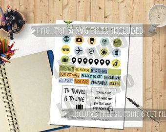 Travel Stickers-Digital Printable Quotes-Project Life-Scrapbooking-Planner Quotes-Print & Cut-PNG/PDF/SVG plus **free** Silhouette Cut File